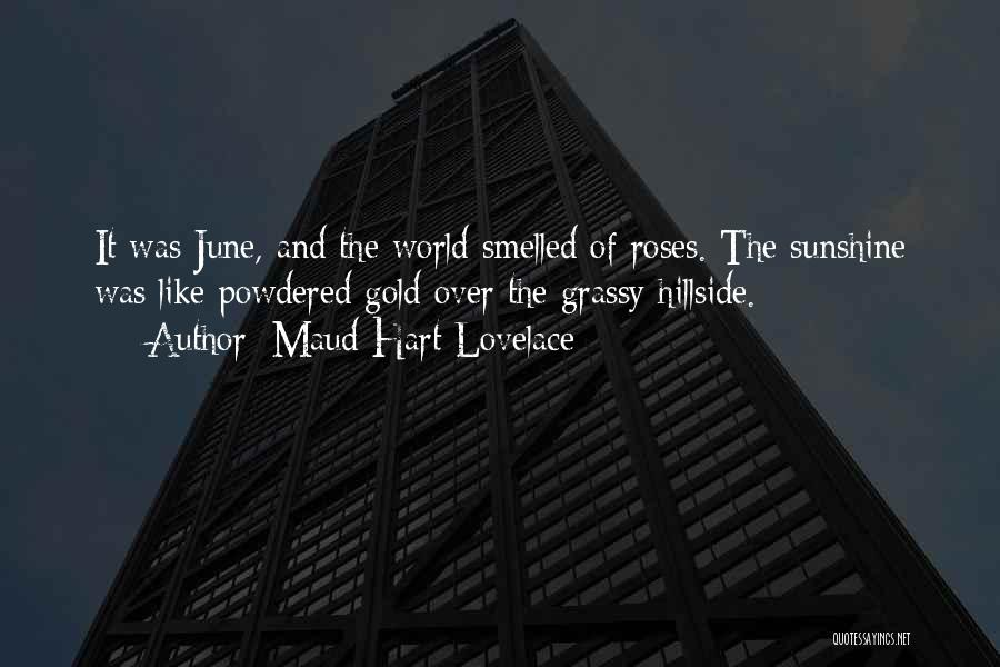 Summer And Sunshine Quotes By Maud Hart Lovelace