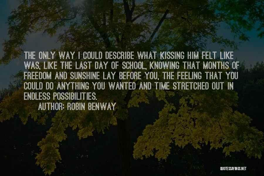 Summer And Sunshine Quotes By Robin Benway