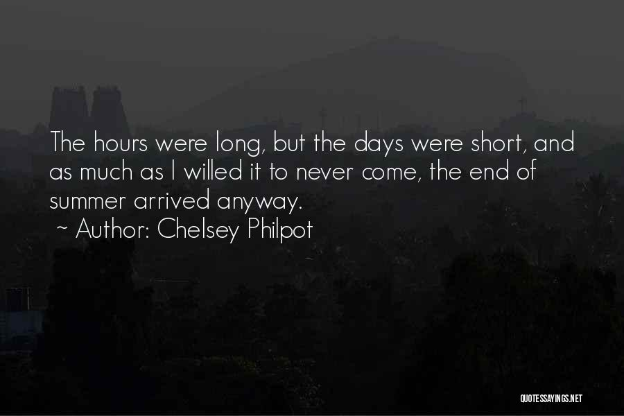 Summer Arrived Quotes By Chelsey Philpot