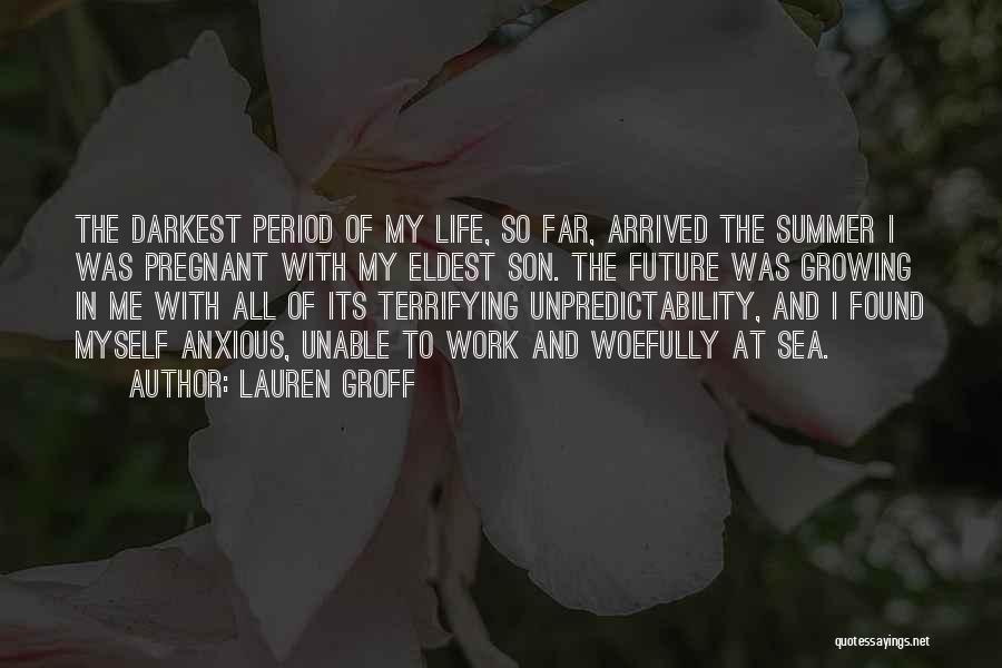 Summer Arrived Quotes By Lauren Groff
