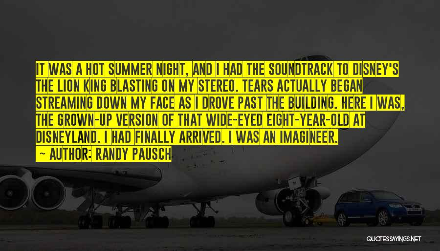 Summer Arrived Quotes By Randy Pausch