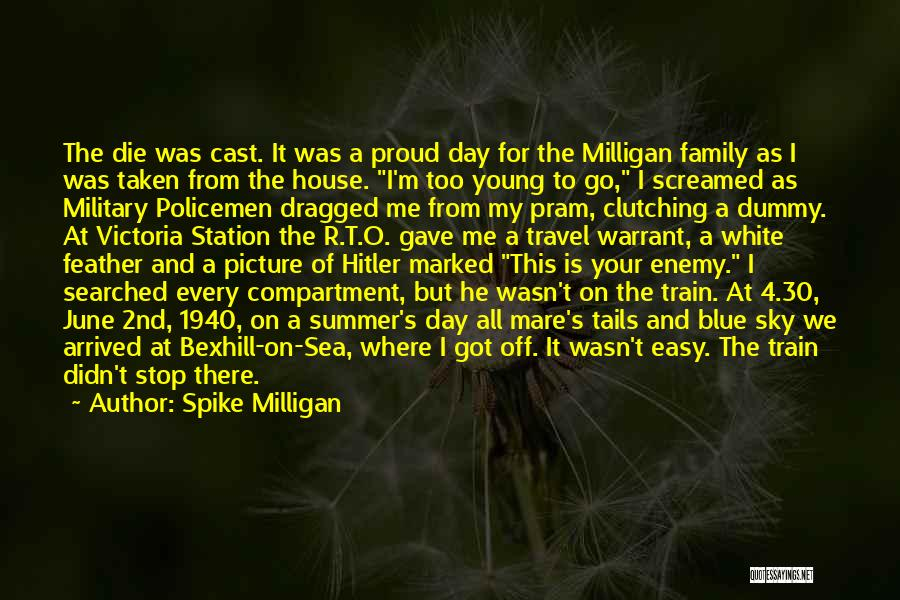 Summer Arrived Quotes By Spike Milligan