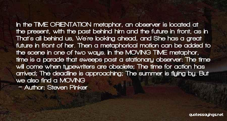 Summer Arrived Quotes By Steven Pinker