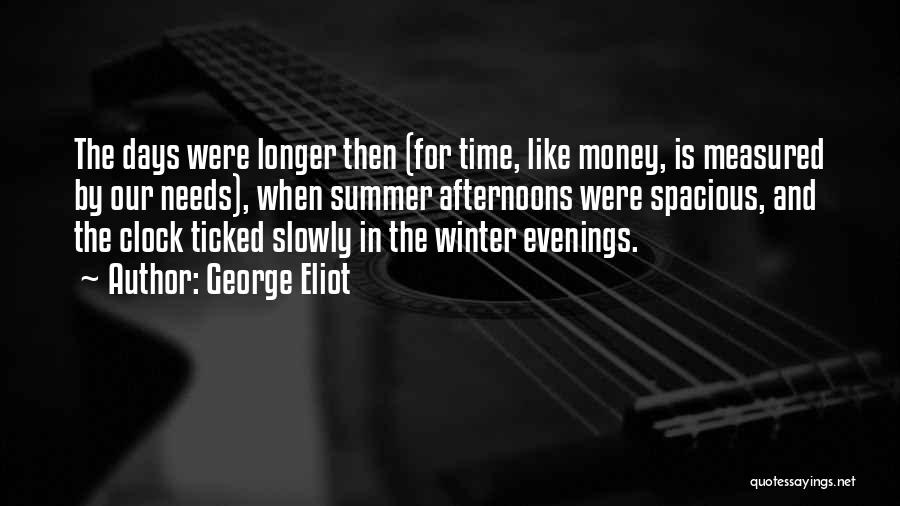 Summer Days Get Longer Quotes By George Eliot