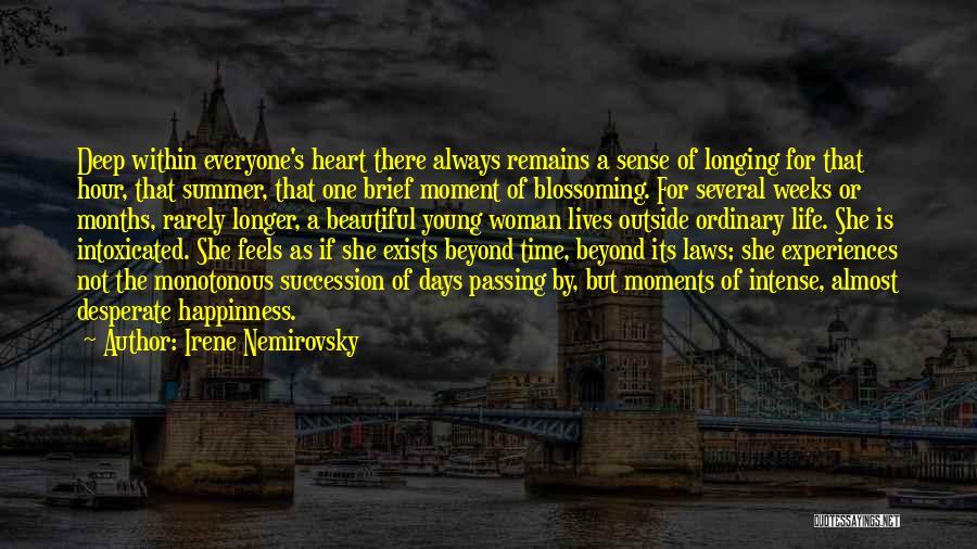 Summer Days Get Longer Quotes By Irene Nemirovsky