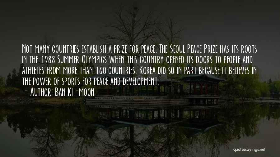 Summer Olympics Quotes By Ban Ki-moon