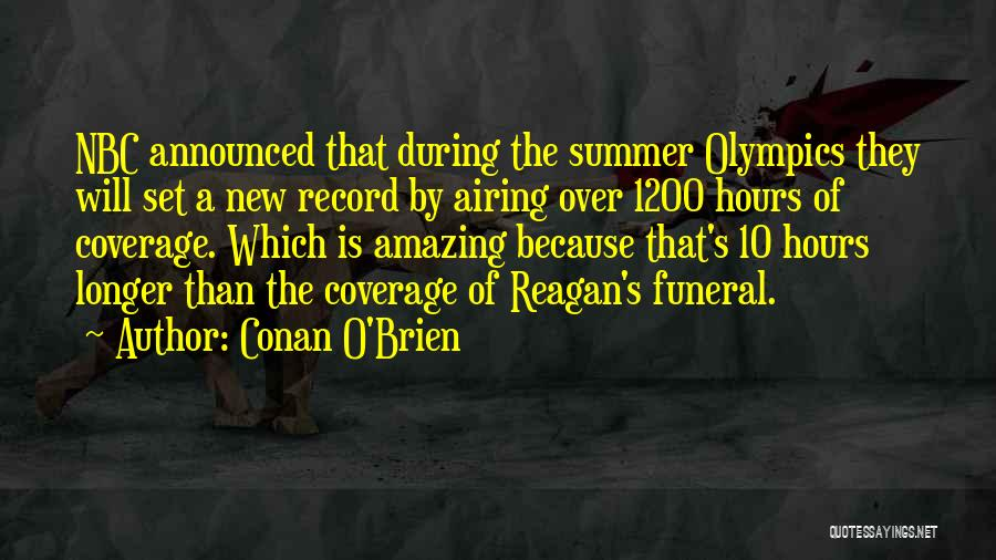 Summer Olympics Quotes By Conan O'Brien