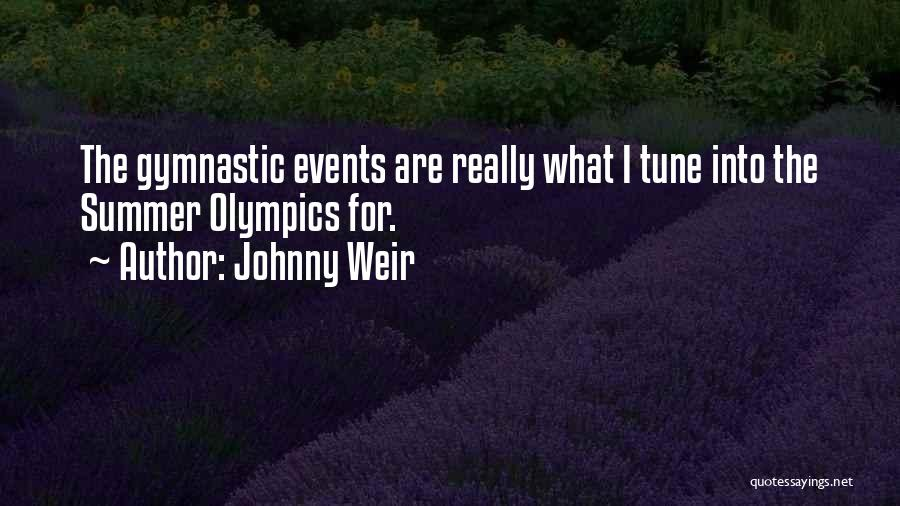 Summer Olympics Quotes By Johnny Weir