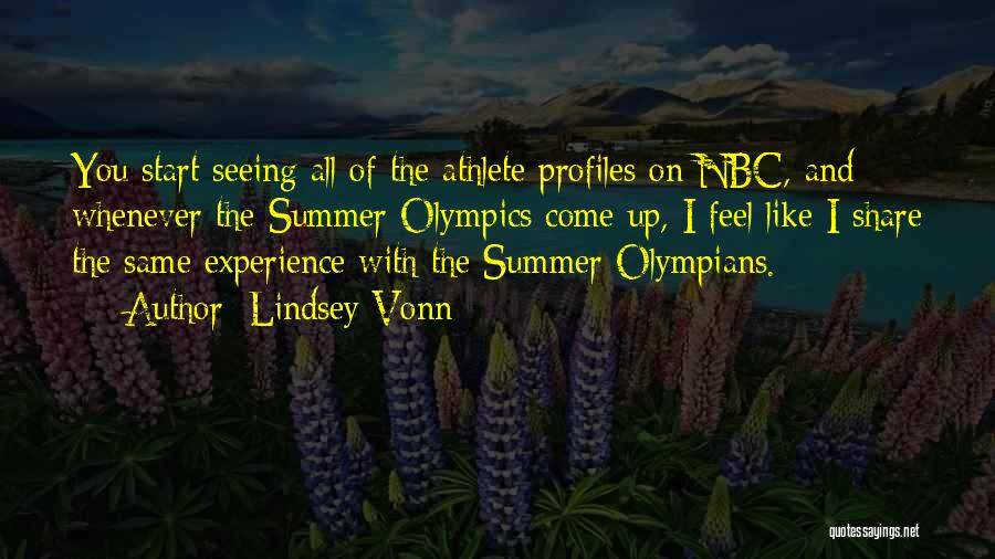 Summer Olympics Quotes By Lindsey Vonn