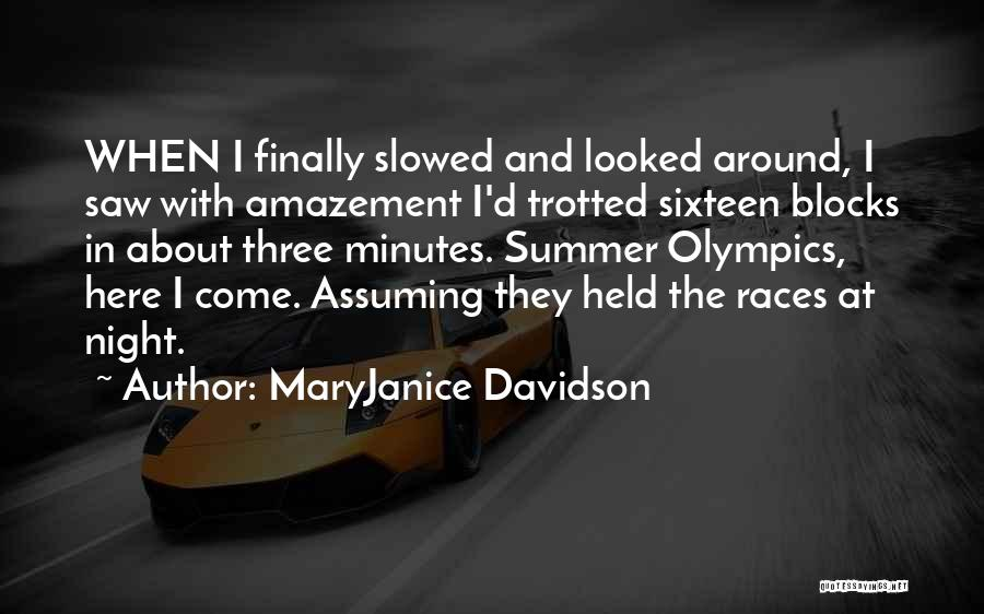 Summer Olympics Quotes By MaryJanice Davidson