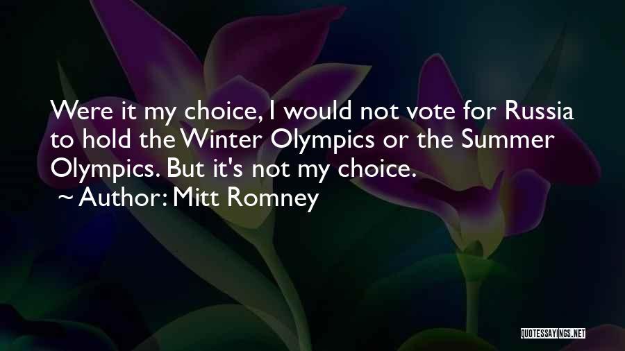 Summer Olympics Quotes By Mitt Romney
