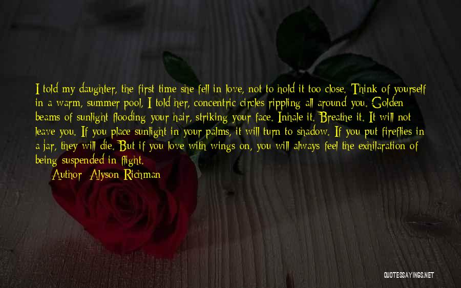 Summer With Your Love Quotes By Alyson Richman