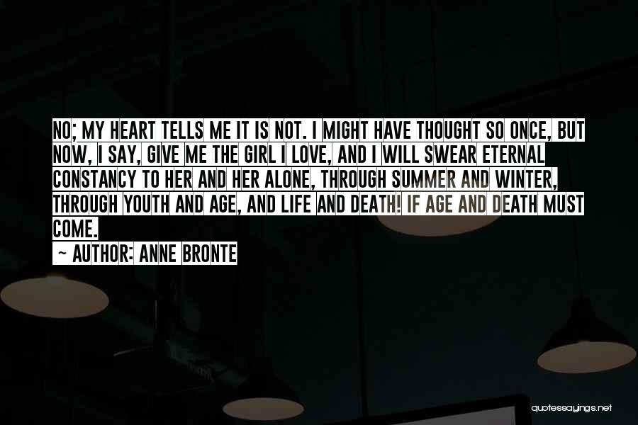 Summer With Your Love Quotes By Anne Bronte