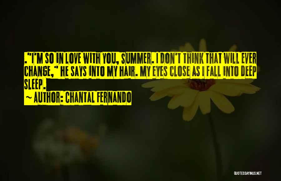 Summer With Your Love Quotes By Chantal Fernando