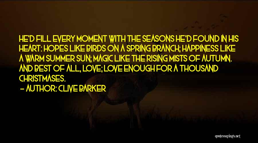 Summer With Your Love Quotes By Clive Barker