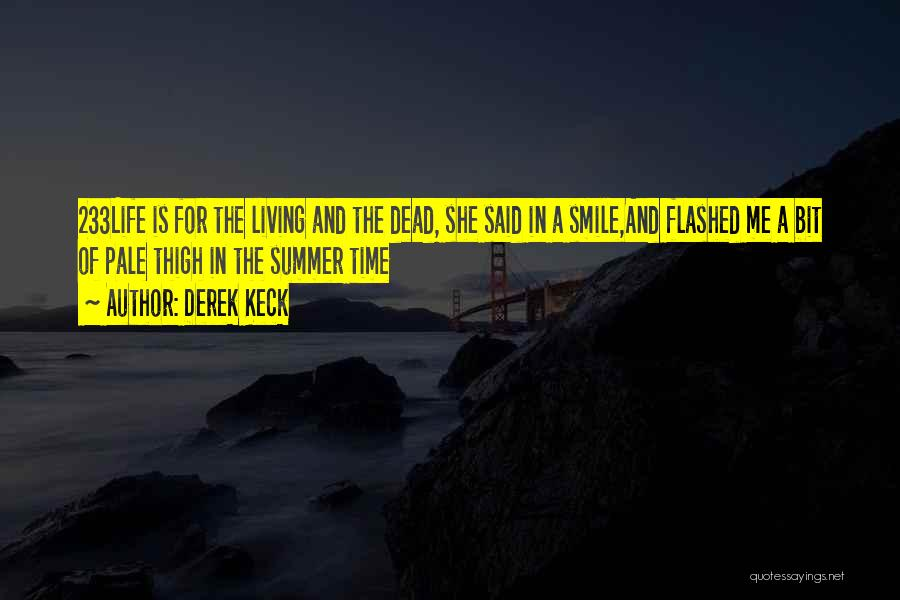 Summer With Your Love Quotes By Derek Keck