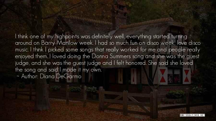 Summer With Your Love Quotes By Diana DeGarmo