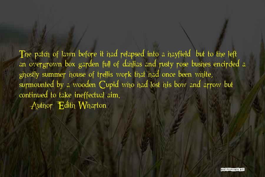 Summer With Your Love Quotes By Edith Wharton