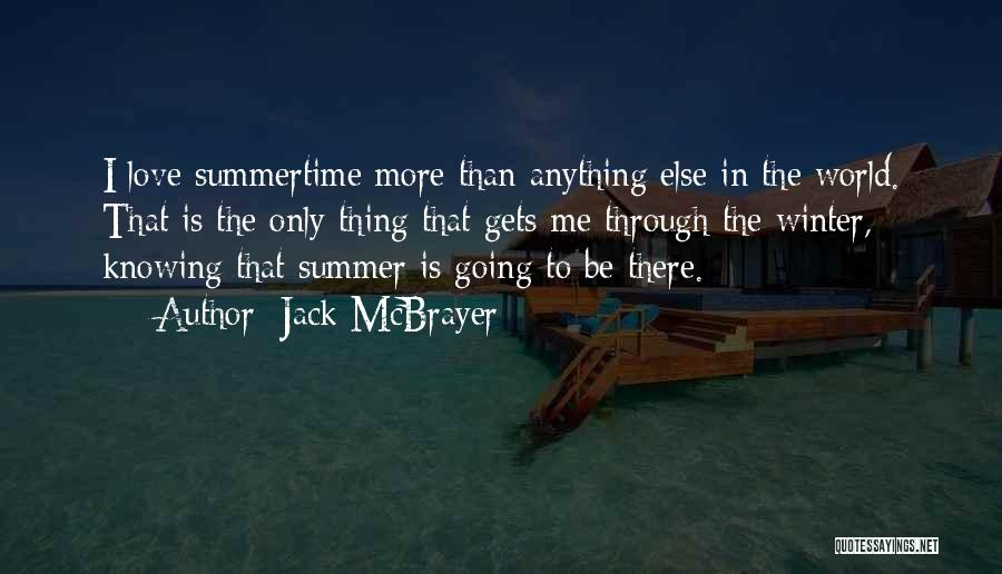 Summer With Your Love Quotes By Jack McBrayer