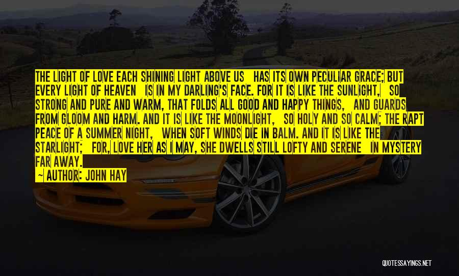 Summer With Your Love Quotes By John Hay
