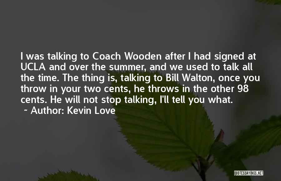Summer With Your Love Quotes By Kevin Love