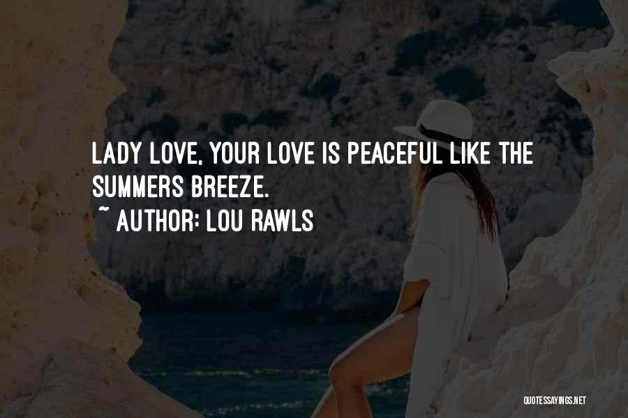 Summer With Your Love Quotes By Lou Rawls