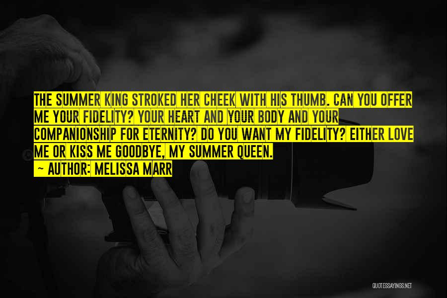 Summer With Your Love Quotes By Melissa Marr