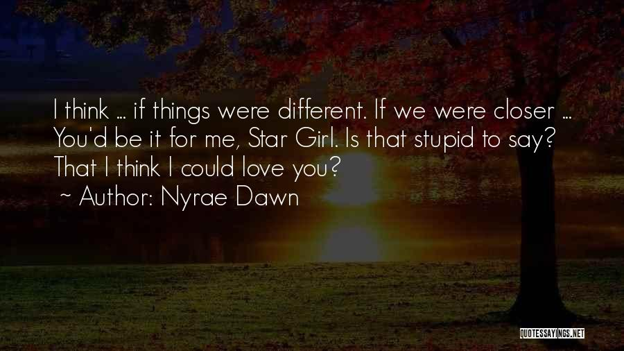 Summer With Your Love Quotes By Nyrae Dawn