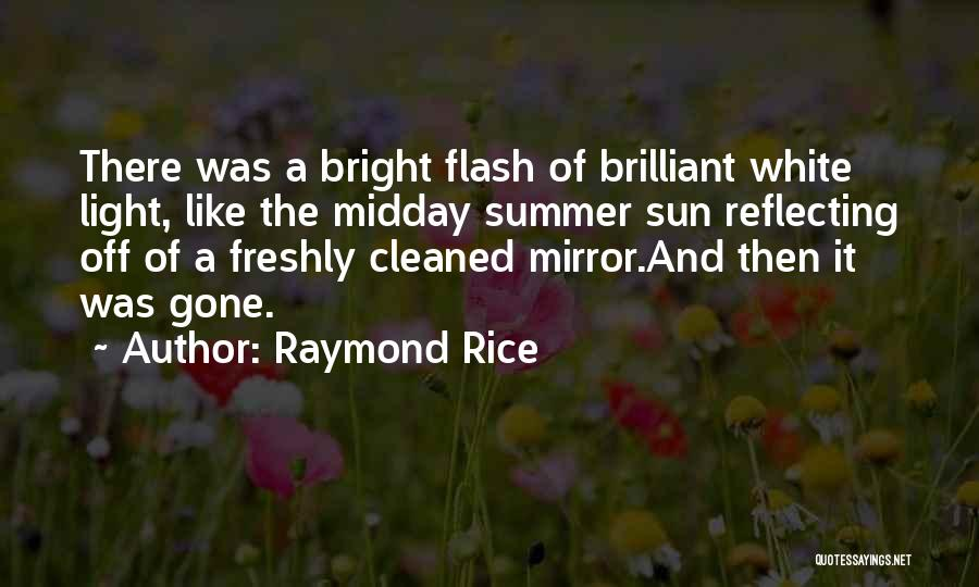 Summer With Your Love Quotes By Raymond Rice