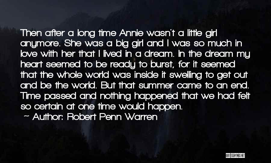 Summer With Your Love Quotes By Robert Penn Warren
