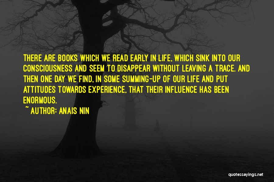 Summing Up Life Quotes By Anais Nin