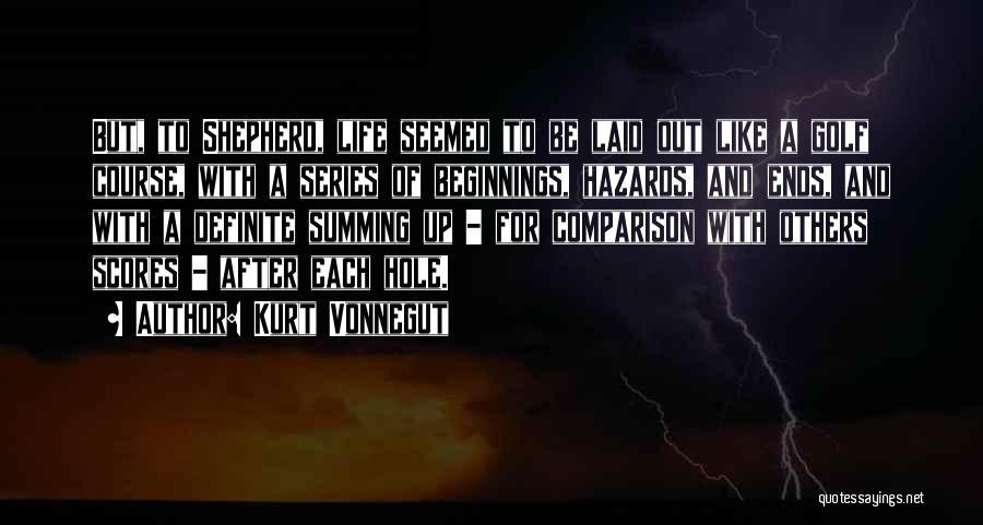 Summing Up Life Quotes By Kurt Vonnegut