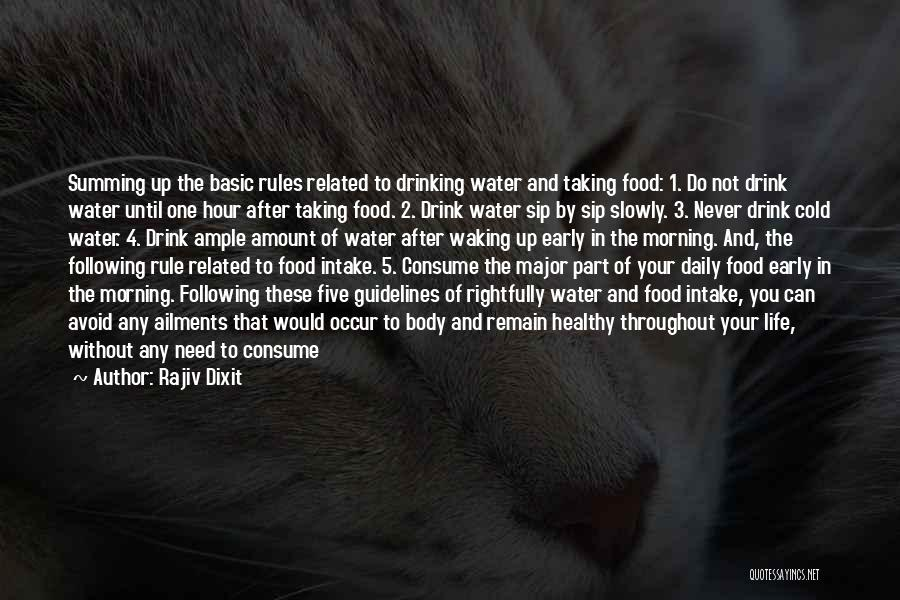 Summing Up Life Quotes By Rajiv Dixit