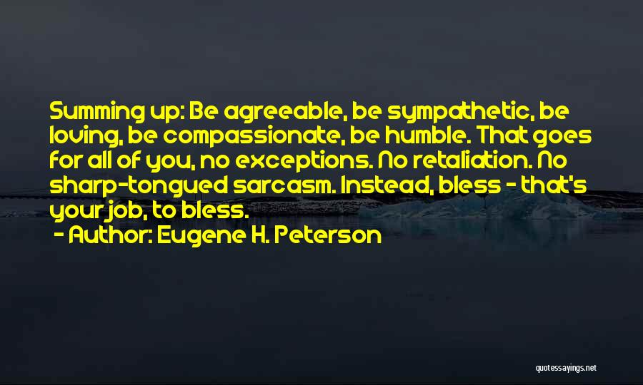 Summing Up Quotes By Eugene H. Peterson