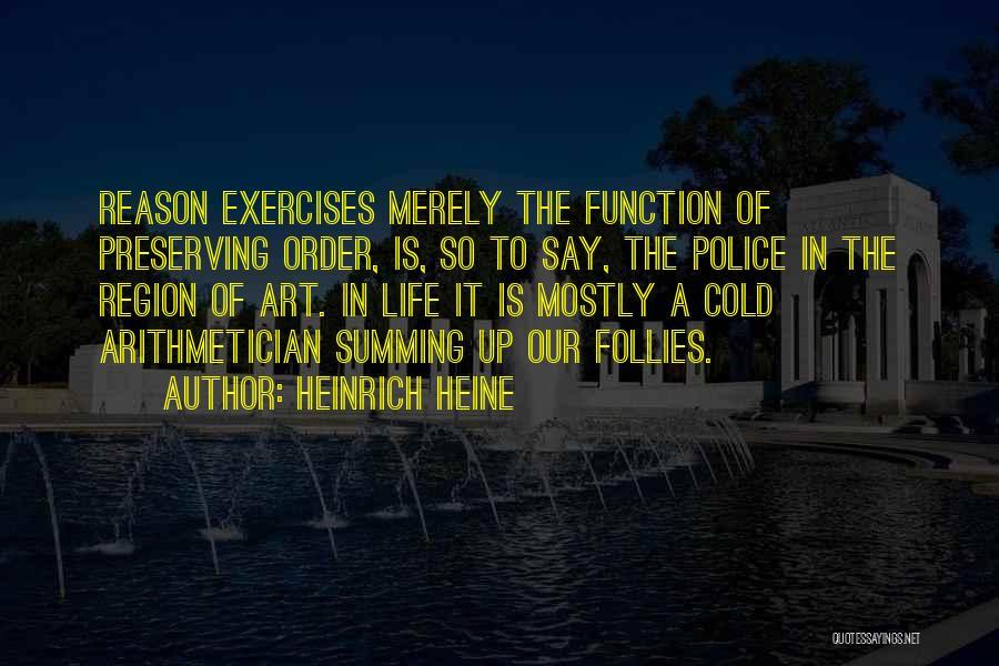 Summing Up Quotes By Heinrich Heine