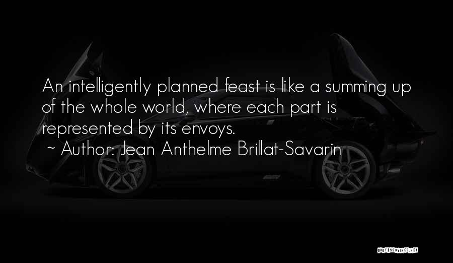Summing Up Quotes By Jean Anthelme Brillat-Savarin