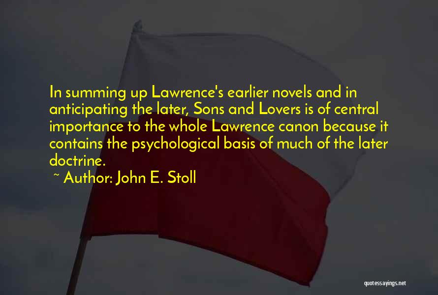 Summing Up Quotes By John E. Stoll
