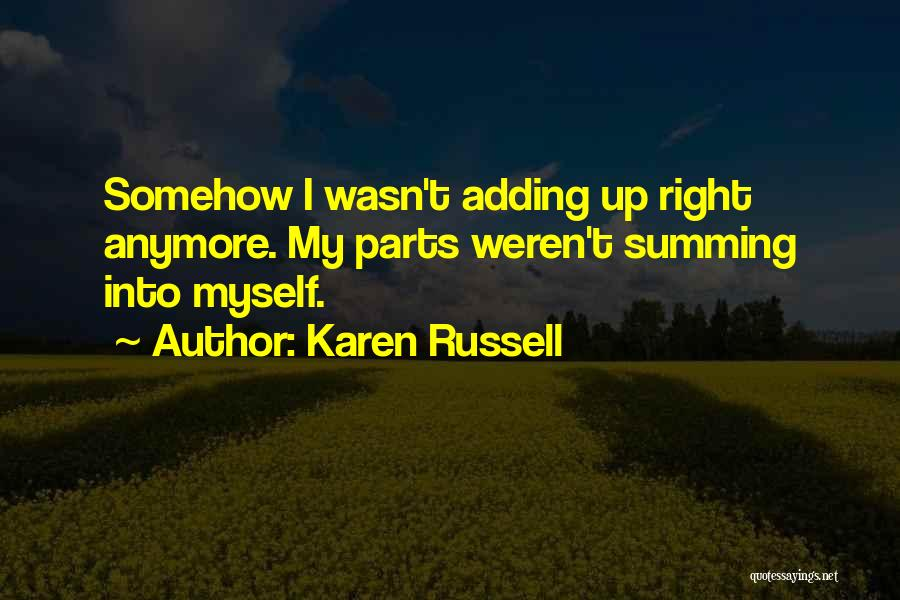 Summing Up Quotes By Karen Russell