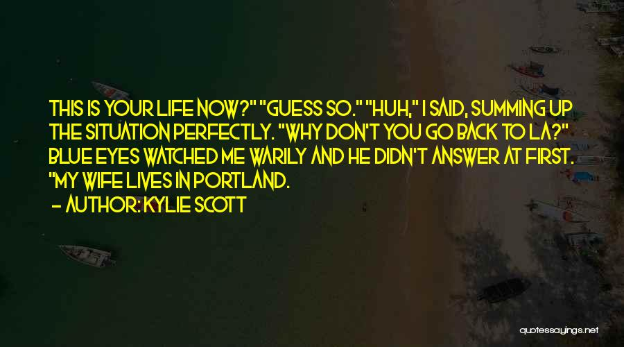 Summing Up Quotes By Kylie Scott