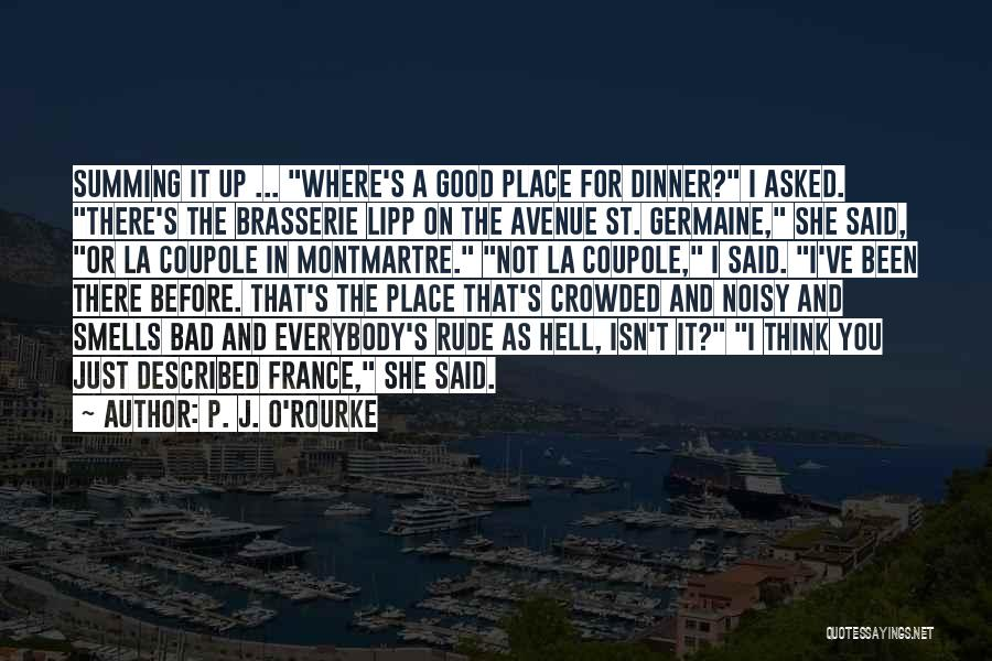 Summing Up Quotes By P. J. O'Rourke