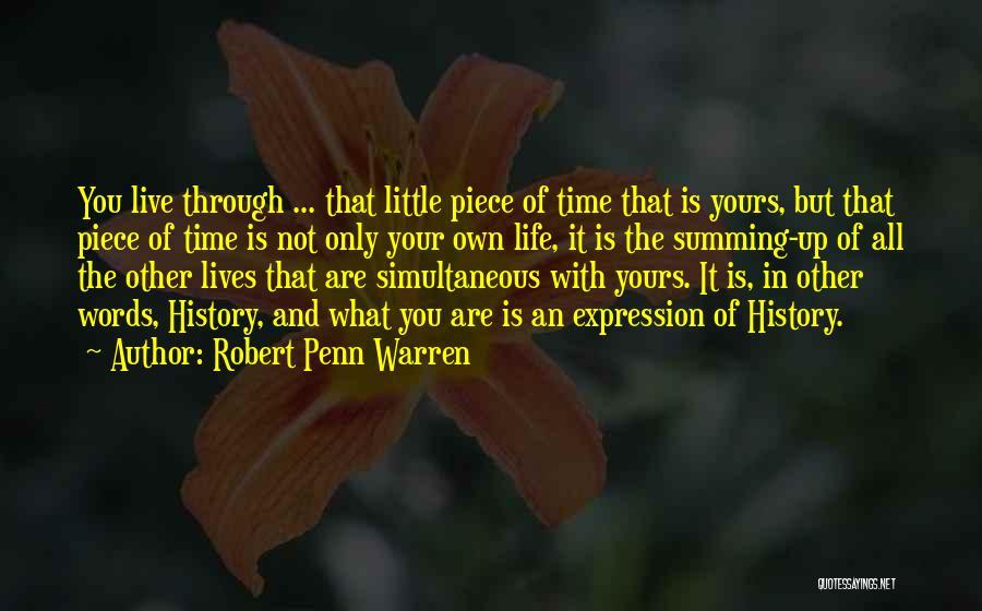 Summing Up Quotes By Robert Penn Warren