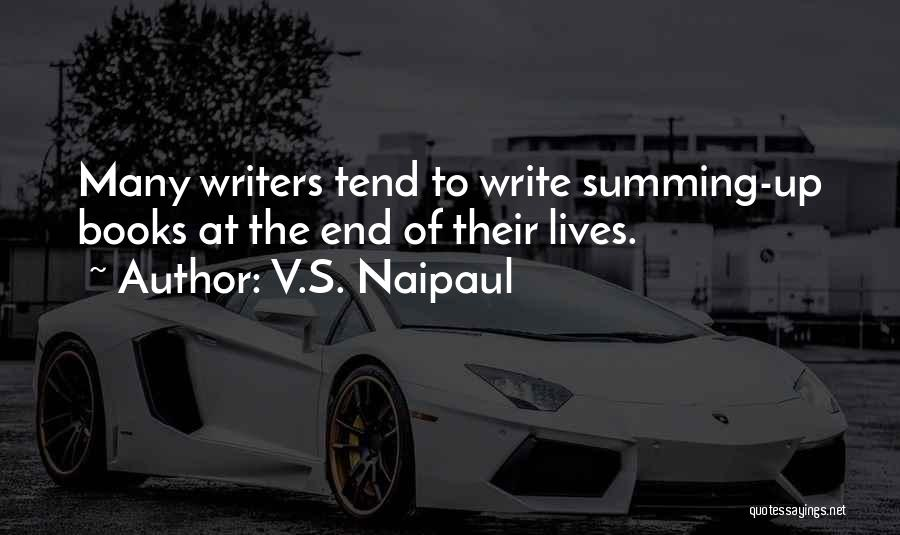 Summing Up Quotes By V.S. Naipaul