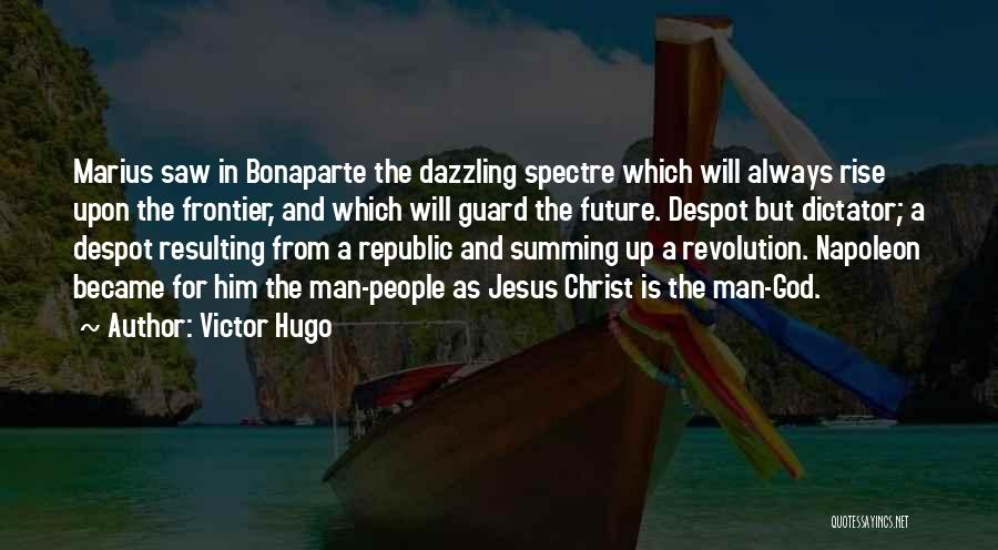 Summing Up Quotes By Victor Hugo