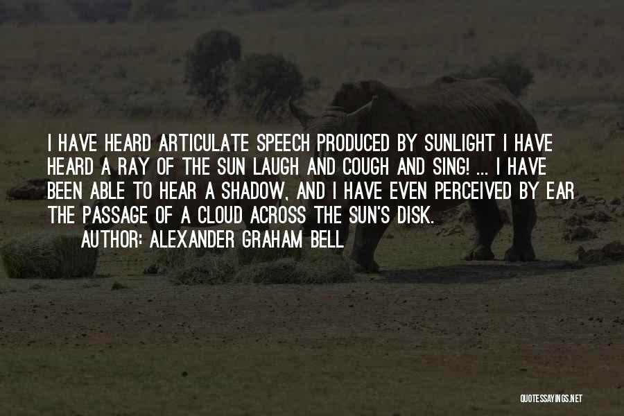 Sun Cloud Quotes By Alexander Graham Bell
