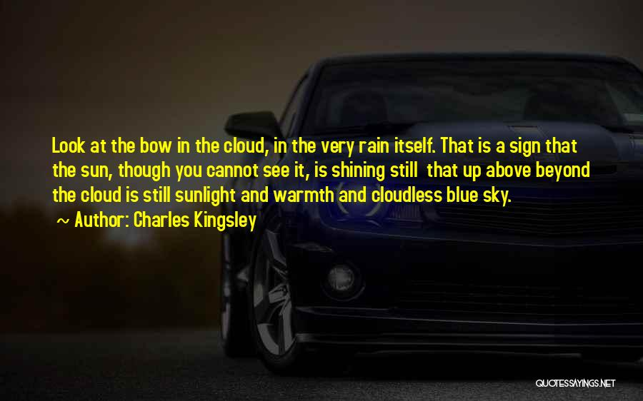 Sun Cloud Quotes By Charles Kingsley