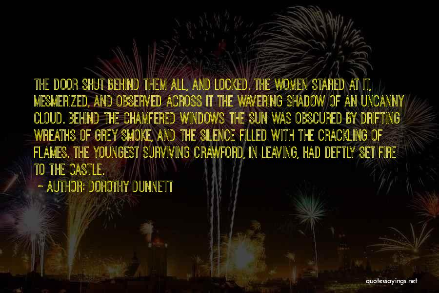 Sun Cloud Quotes By Dorothy Dunnett