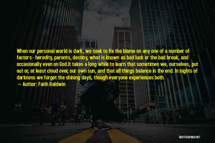 Sun Cloud Quotes By Faith Baldwin