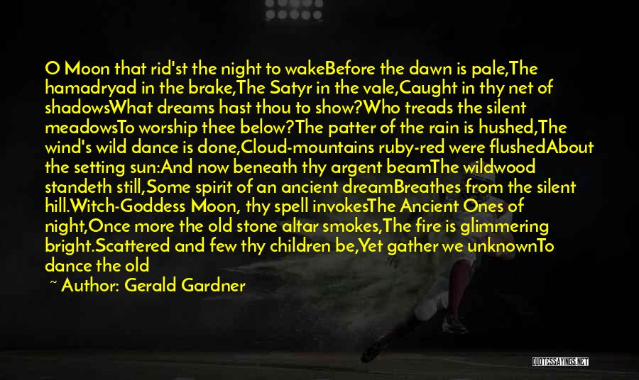 Sun Cloud Quotes By Gerald Gardner