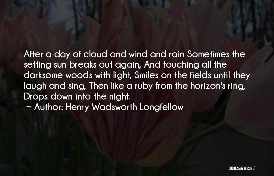 Sun Cloud Quotes By Henry Wadsworth Longfellow