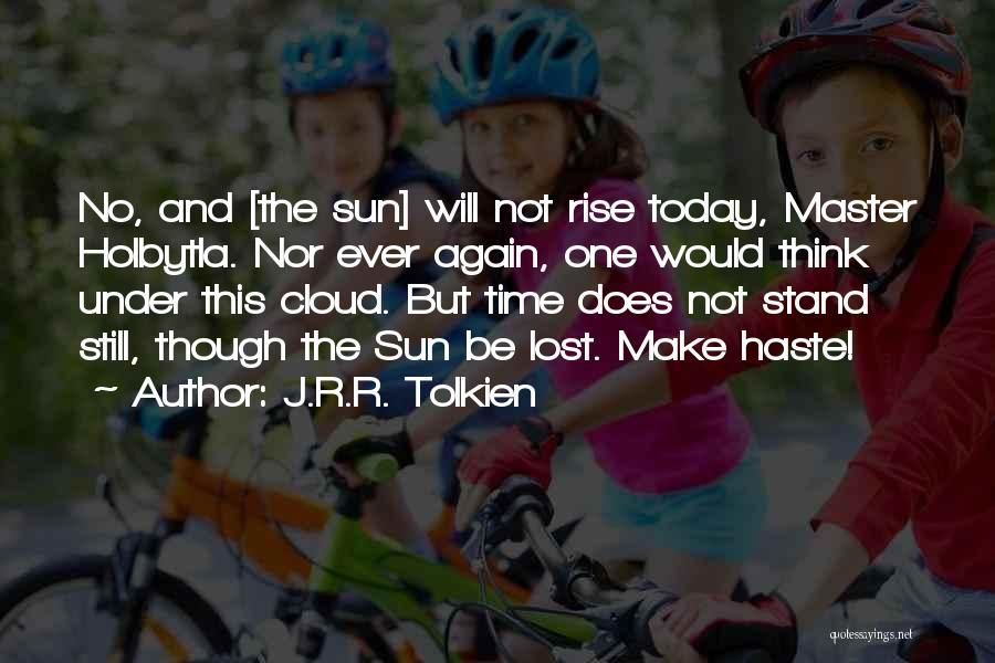 Sun Cloud Quotes By J.R.R. Tolkien